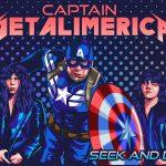 Captain America Seek and Destroy Metallica